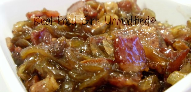 "GMO-Free/Organic Onion-Bacon ""Jam"". You'll eat most of it from the pan before it's done! 