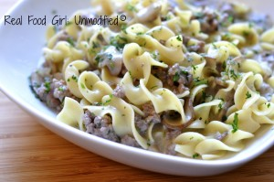 Creamy Mushroom & Beef Stroganoff from Real Food Girl: Unmodified. It's organic and it's spectacular!