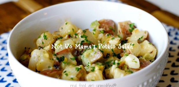 Real Food Girl: Unmodified| Not Yo Mama's Potato Salad