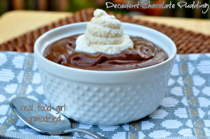 Real Food Girl: Unmodified- Decadent Chocolate Pudding with Peanut Butter Whipped Cream