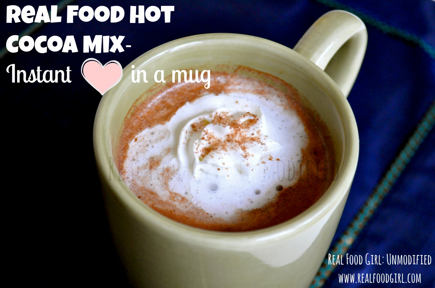Real Food Hot Cocoa Mix by Real Food Girl: Unmodified.