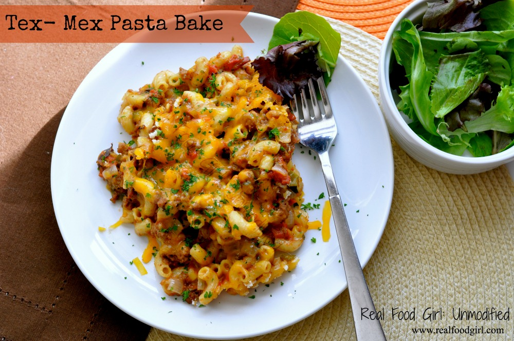 Real Food Tex-Mex Pasta Bake by Real Food Girl. This is must try, easy, comfort food. Pin me!