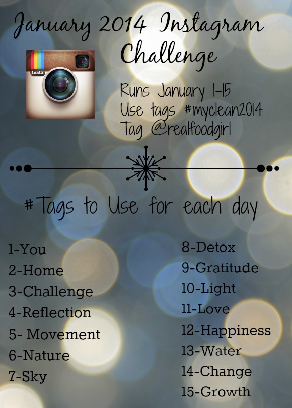 Real Food Girl January Instagram Challenge 2014- Must do this!!