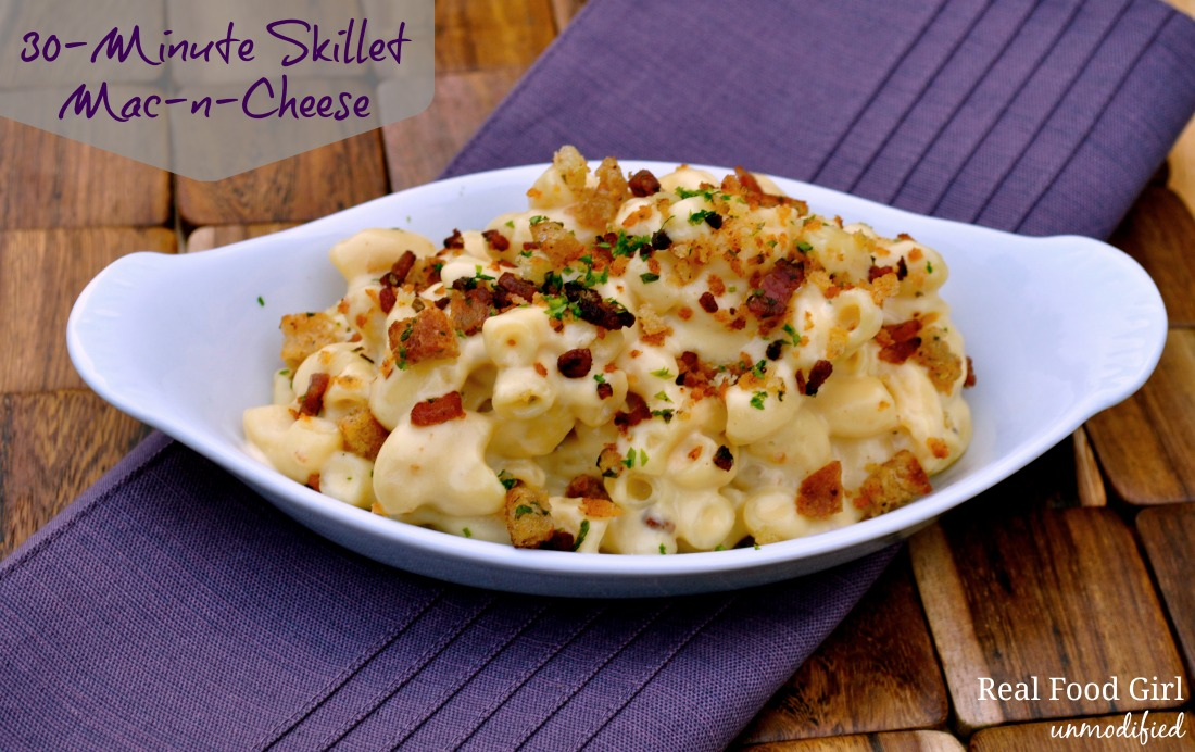 30-Minue Monday's with Real Food Girl- Skillet Mac-n-Cheese. Best comfort food at its best!