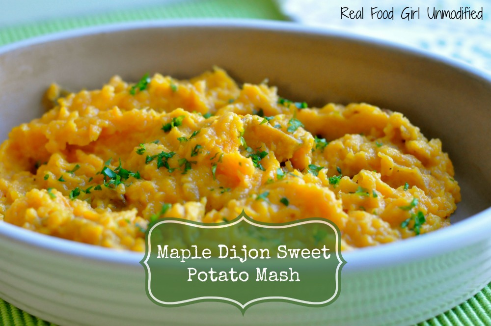 Maple Dijon Sweet Potato Mash|Real Food Girl: Unmodified