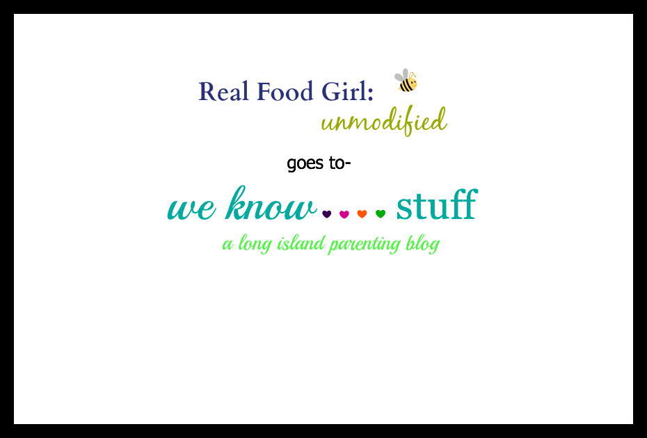 Real Food Girl Unmodified visits We Know Stuff for an ongoing series on Real Food Education