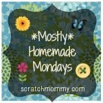 mostlyhomemade mondays