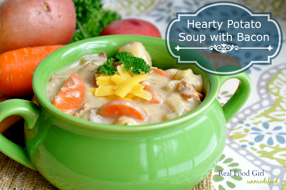 Real Food Girl Unmodified Hearty Potato Soup with Bacon