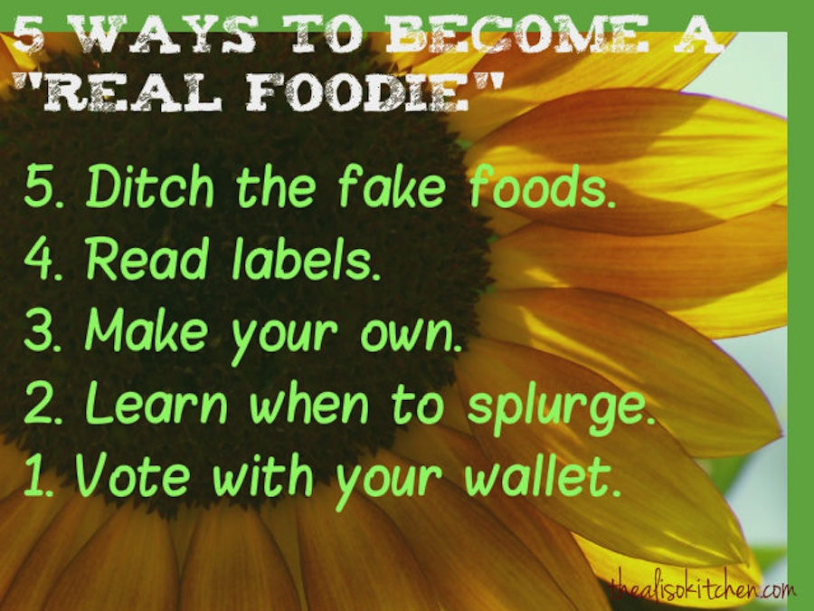 5-steps to Real Food guest post by The Aliso Kitchen for Real Food Girl: Unmodified