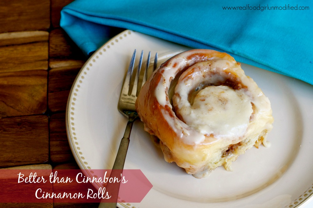 Better than Cinnabon Real Food Cinnamon Rolls by Real Food Girl- Unmodified
