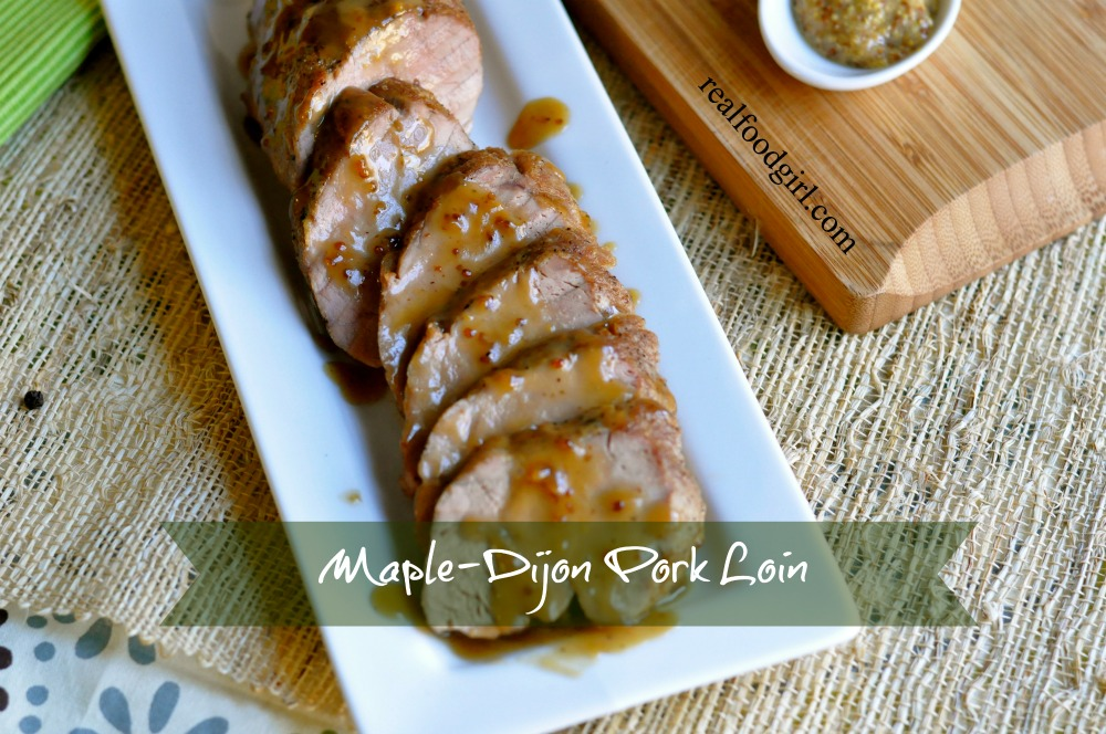 30-Minute Mondays- Pan-Roasted Maple Dijon Pork Tenderloin by Real Food Girl. Can't wait to try this!