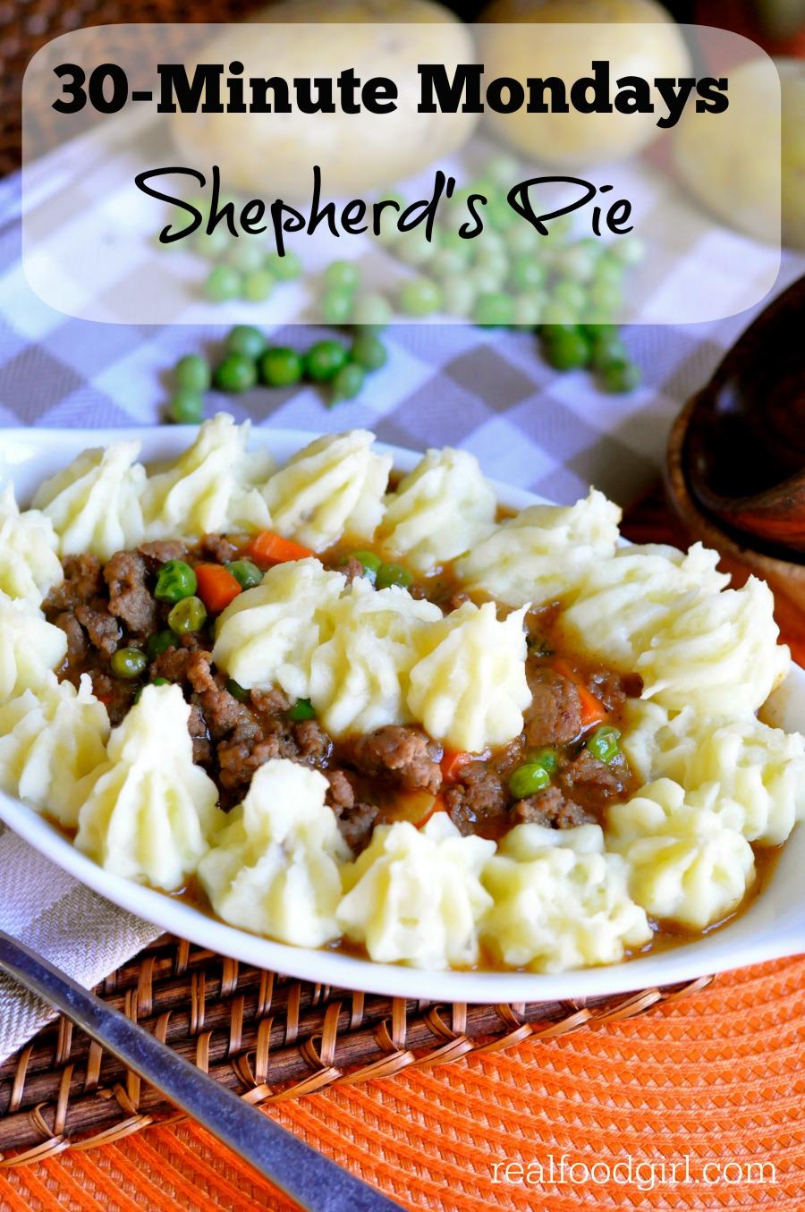 30-Minute Mondays by Real Food Girl: Unmodified- Shepherd's Pie. Savory ground lamb, fresh veggies, rich gravy-like sauce and fluffy mashed potatoes. Yum!