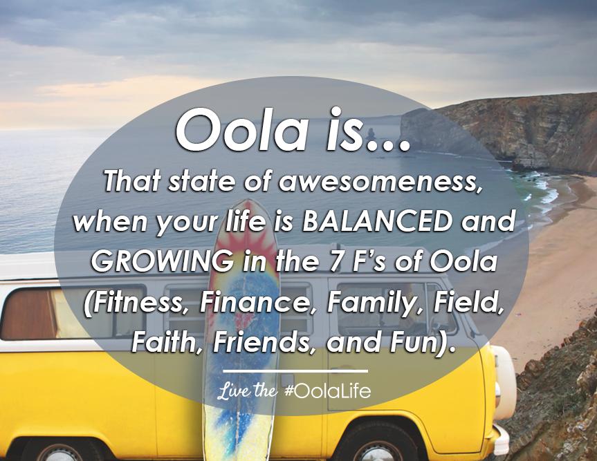 Oola Life is...